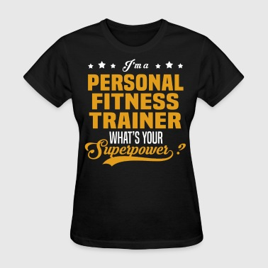 Personal Fitness Trainer - Women's T-Shirt