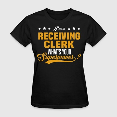 Receiving Clerk - Women's T-Shirt