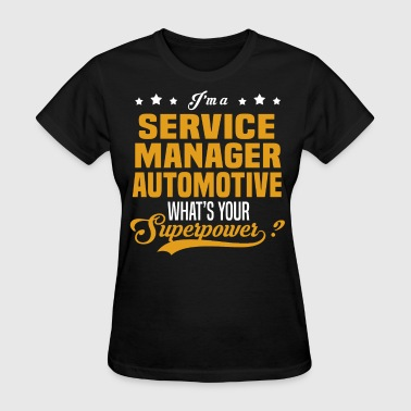 Service Manager Automotive - Women's T-Shirt