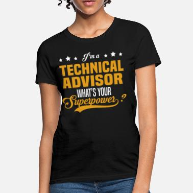 0ea4da61de55c Technical Advisor Funny Technical Advisor - Women  39 s ...