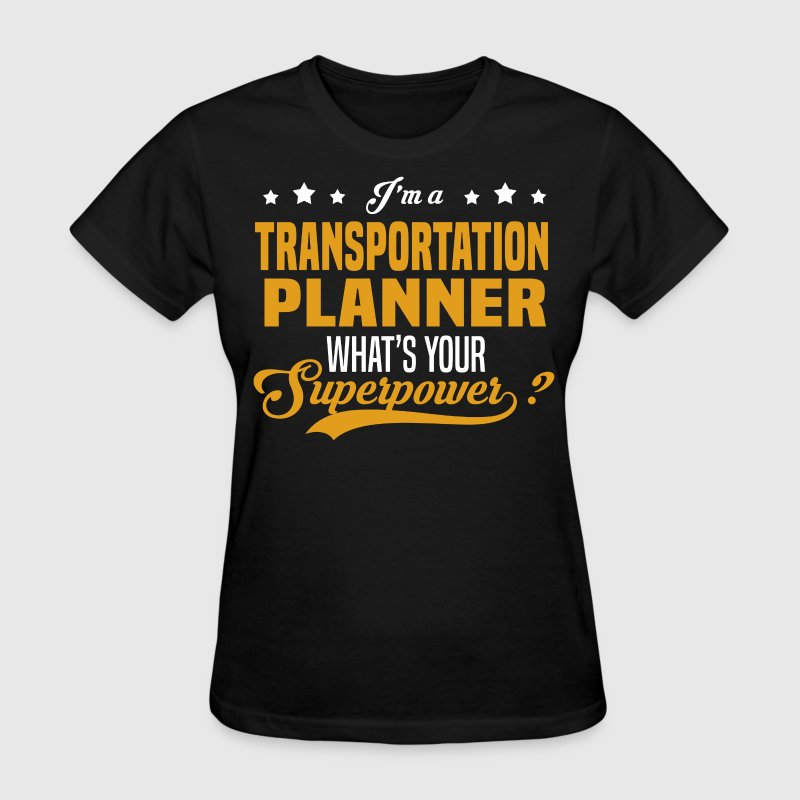 Transportation Planner - Women's T-Shirt
