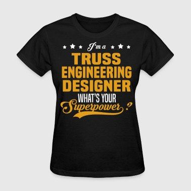 Truss Engineering Designer - Women's T-Shirt