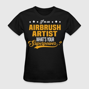 Airbrush Cartoon Airbrush Artist - Women's T-Shirt