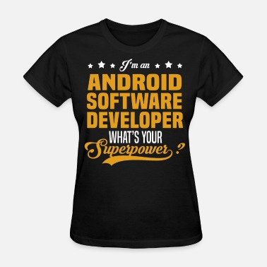 Android Developer Girl Android Software Developer - Women's T-Shirt