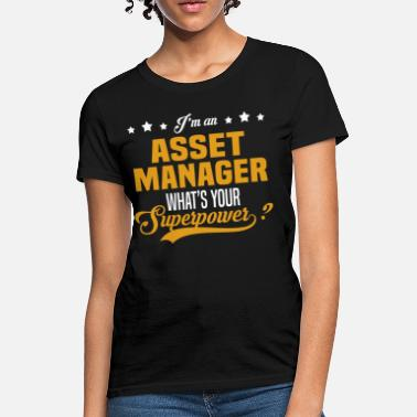 Asset Manager Funny Asset Manager - Women's T-Shirt