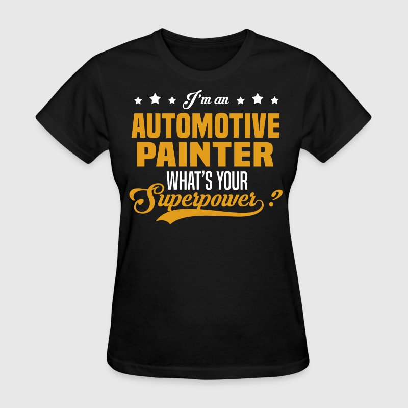 Automotive Painter - Women's T-Shirt