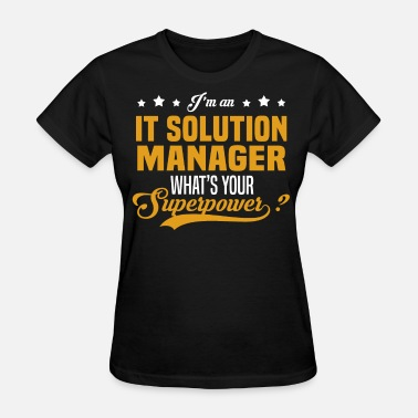 Solution IT Solution Manager - Women's T-Shirt