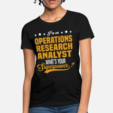 Operations Research Analyst Operations Research Analyst - Women's T-Shirt