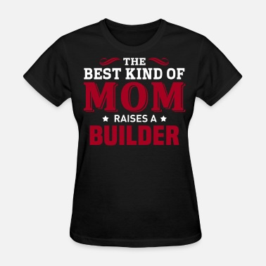 Builder Builder - Women's T-Shirt