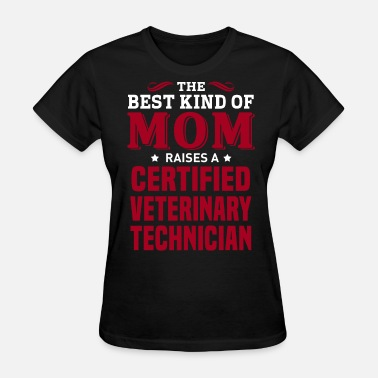Technician Certified Veterinary Technician - Women's T-Shirt