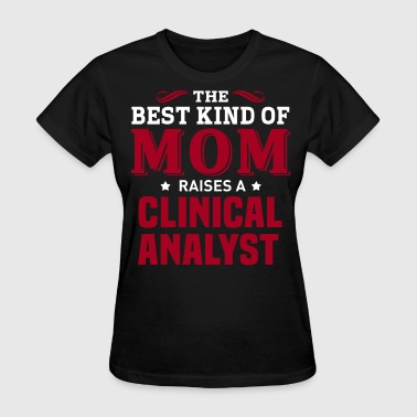 Clinical Analyst - Women's T-Shirt