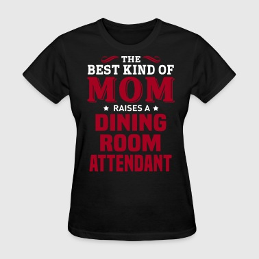 Dining Room Attendant - Women's T-Shirt