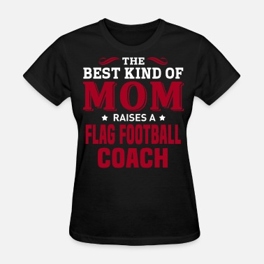 Flag Football Coach Flag Football Coach - Women's T-Shirt