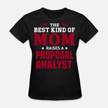 Proposal Proposal Analyst - Women's T-Shirt