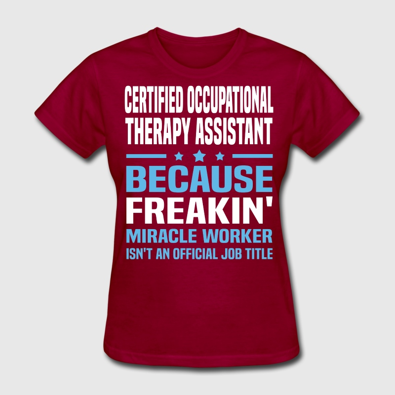 Certified Occupational Therapy Assistant by bushking | Spreadshirt