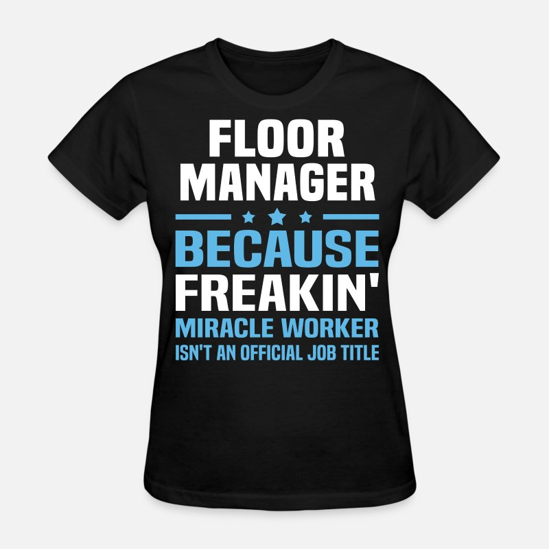 Floor Manager T-Shirts - Floor Manager - Women's T-Shirt black
