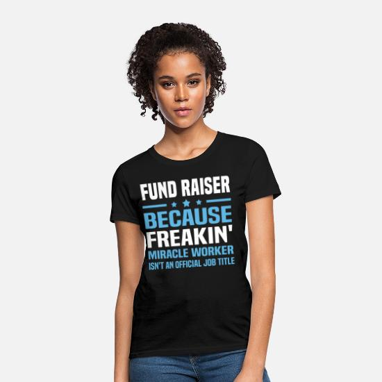 Fundraiser T-Shirts - Fund Raiser - Women's T-Shirt black