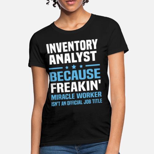 Inventory Analyst Women S T Shirt Spreadshirt