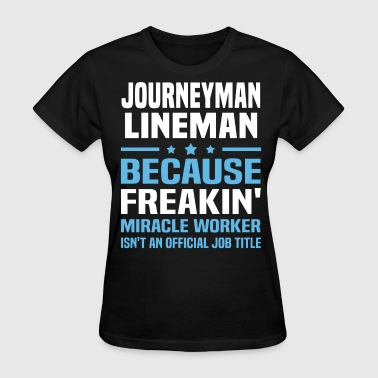 Journeyman Lineman - Women's T-Shirt