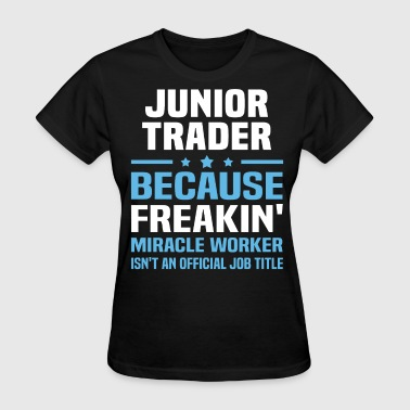 Junior Trader - Women's T-Shirt