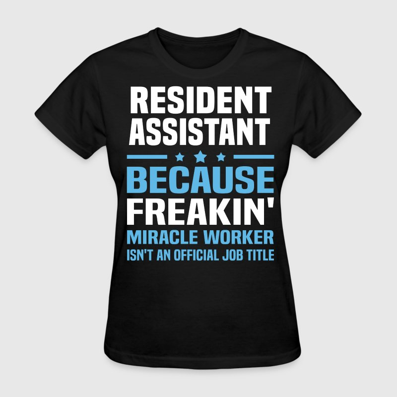 Resident Assistant - Women's T-Shirt