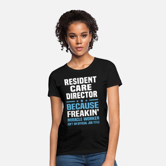 Director T-Shirts - Resident Care Director - Women's T-Shirt black