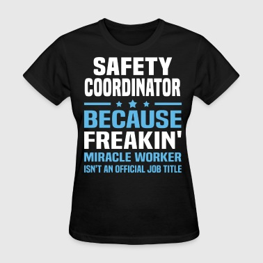 Safety Coordinator - Women's T-Shirt