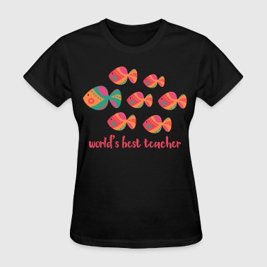 Best Teacher Fish - Women's T-Shirt