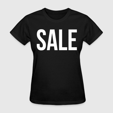SALE SALE FUNNY - Women's T-Shirt