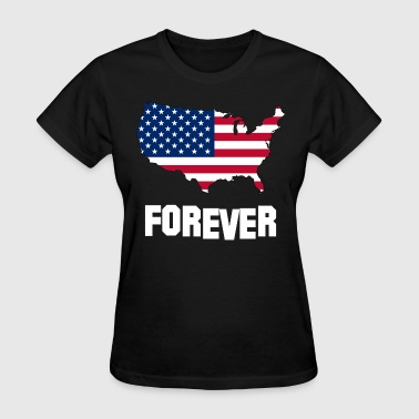 USA FOREVER PROUD TO BE AMERICAN - Women's T-Shirt