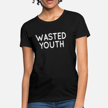 9bbd4f34a Wasted Youth Swag Hipster Hip Hop - Women's T-Shirt