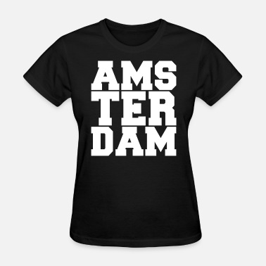 Dutch Amsterdam AMSTERDAM DUTCH EUROPE - Women's T-Shirt