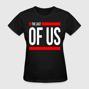 Last Of Us THE LAST OF US - Women's T-Shirt