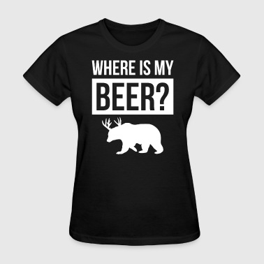 WHERE IS MY BEER - Women's T-Shirt