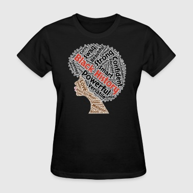 Black History Month Natural Hair Afro - Women's T-Shirt