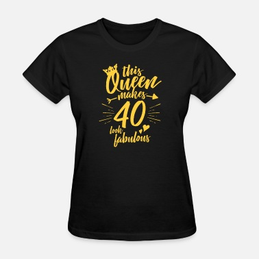 Fabulous Forty Women's 40th Birthday Shirt Forty and Fabulous  - Women's T-Shirt