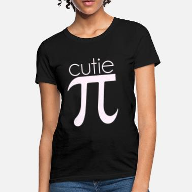 Cutie Pie Cute Cutie Pie Pi - Women's T-Shirt