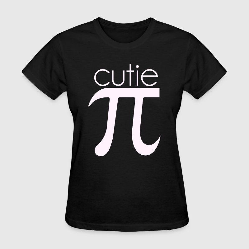 Cute Cutie Pie Pi - Women's T-Shirt