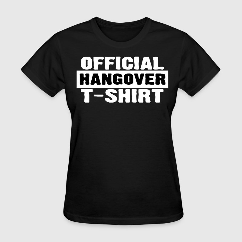 Official Hangover Shirt - Women's T-Shirt