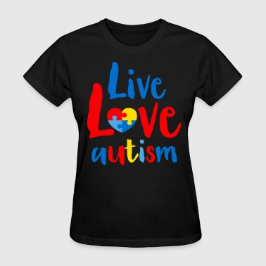 Live Love Autism - Women's T-Shirt