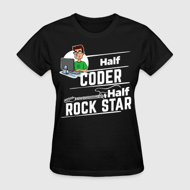 Rock Star Family Coder - Half Rock Star - Women's T-Shirt