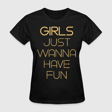 Muslim Girl girls just wanna have fun offensive - Women's T-Shirt