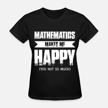 Teacher Harry Potter mathematics makes me my happy teacher t shirts - Women's T-Shirt
