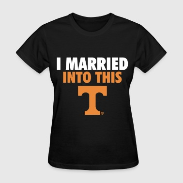 Married Biker i married into this tennessee volunteer i married - Women's T-Shirt