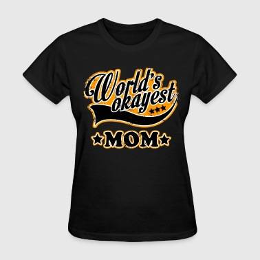 Mothers Day vintage_worlds_okayest_mom - Women's T-Shirt