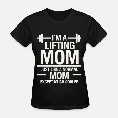 Crossfit Unicorn Lifting mom - Just like a normal mom except cooler - Women's T-Shirt