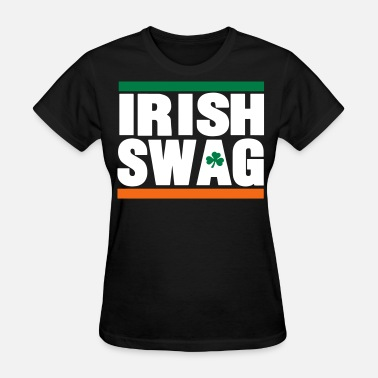 Irish Swag IRISH SWAG - Women's T-Shirt