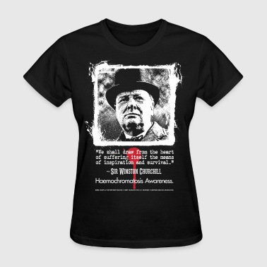 Haemochromatosis Awareness Winston Churchill - Women's T-Shirt