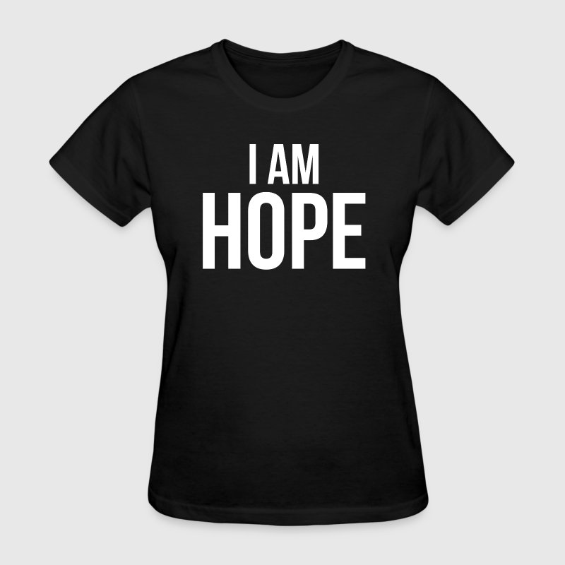 I AM HOPE - Women's T-Shirt