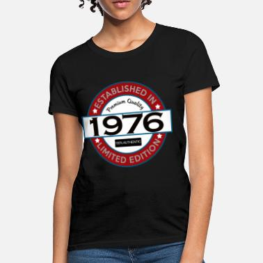Born 1976 Born in 1976 Limited - Women's T-Shirt